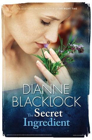 The Secret Ingredient - Dianne Blacklock