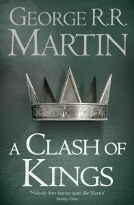 A Clash of Kings - George R R Martin