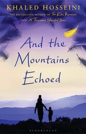 atmeAnd The Mountains Echoed - Khaled Hosseini